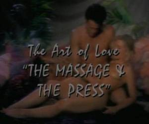 Erotic Massage - The Art Of Love - The Massage & The Press